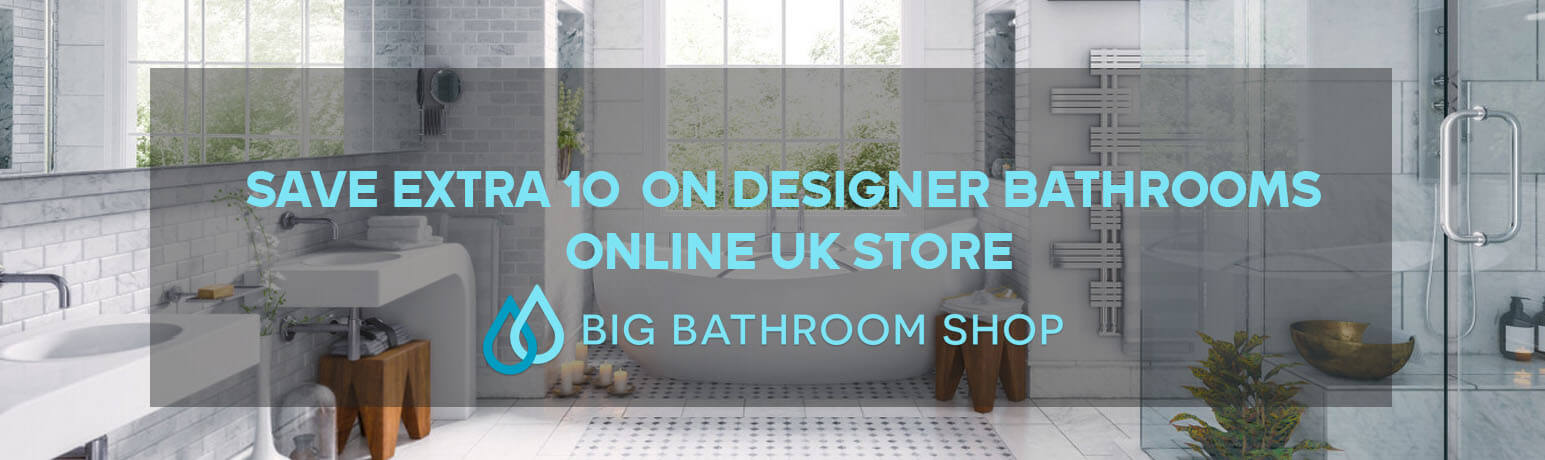 Save Extra 10% On Designer Bathrooms Online UK Store Big Bathroom Shop